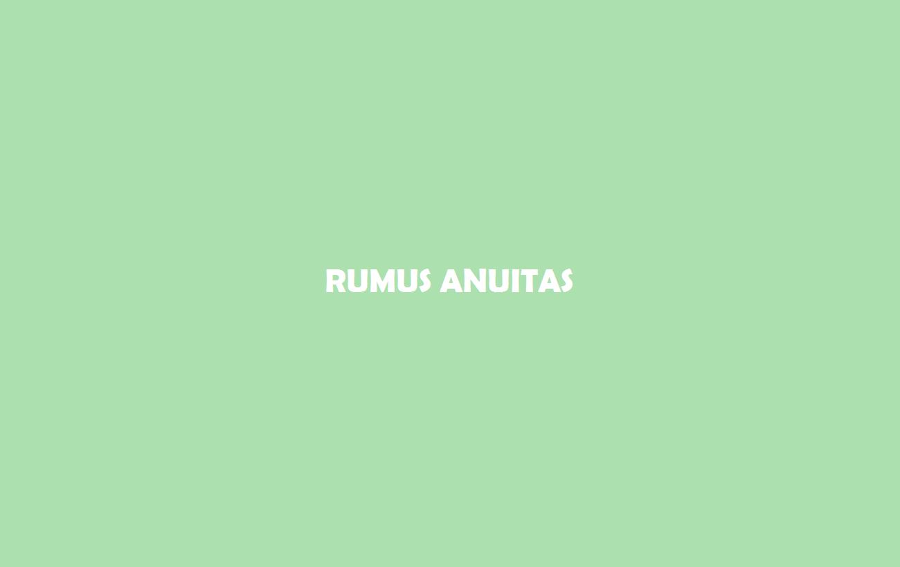 Rumus Anuitas