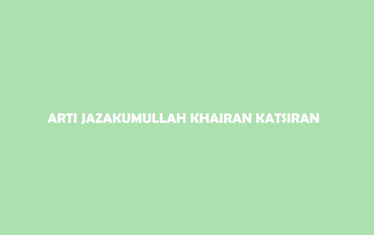 Arti Jazakumullah