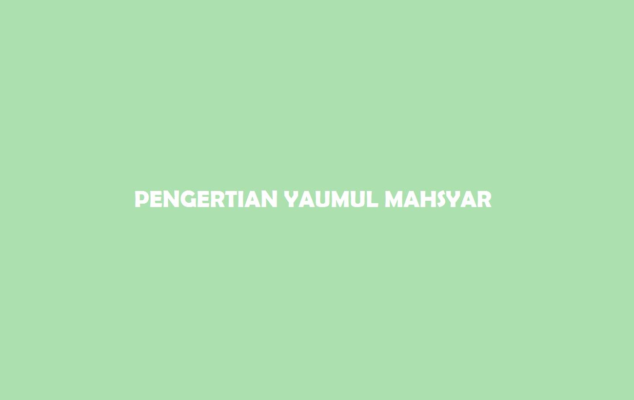 Yaumul Mahsyar