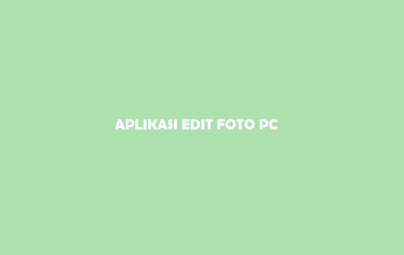 Edit Foto PC
