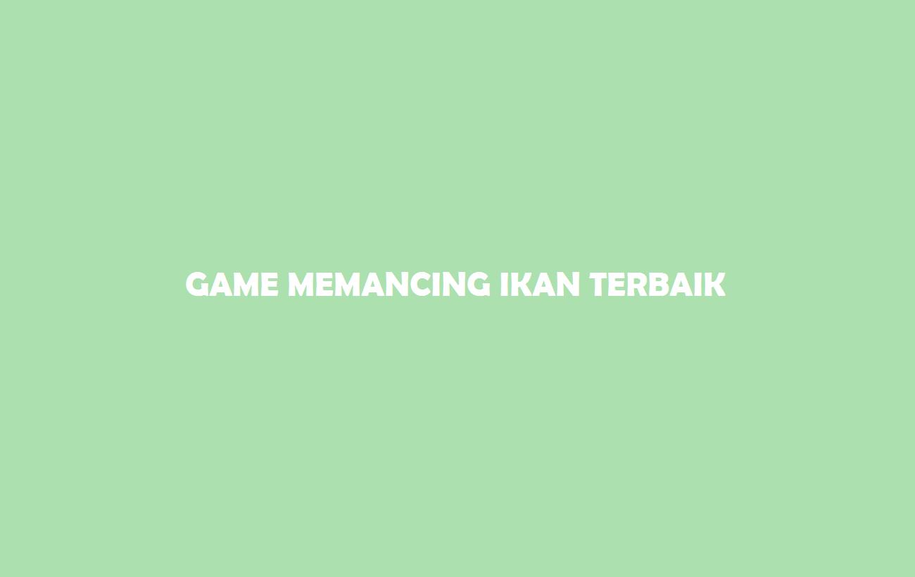Game Memancing Ikan