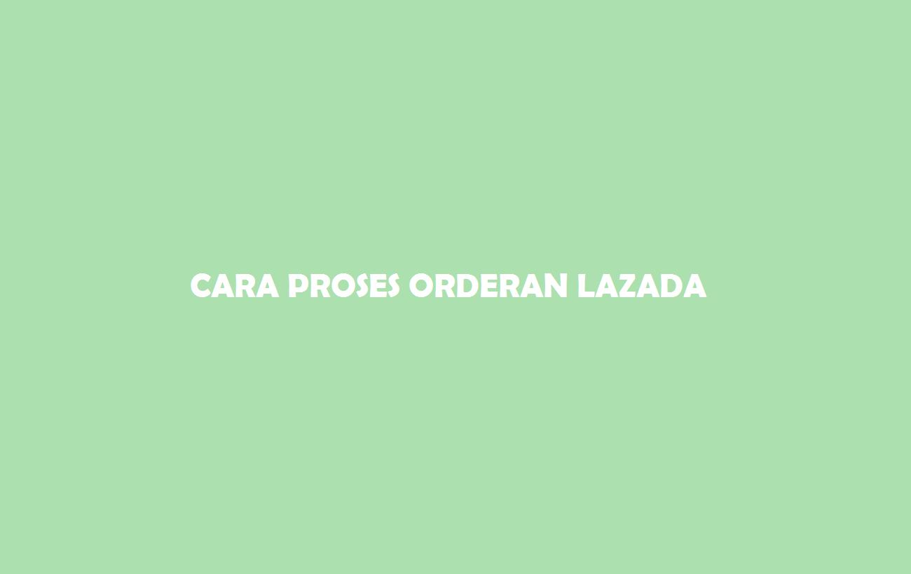 Proses Orderan Lazada