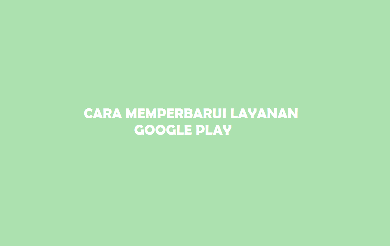 Layanan Google Play