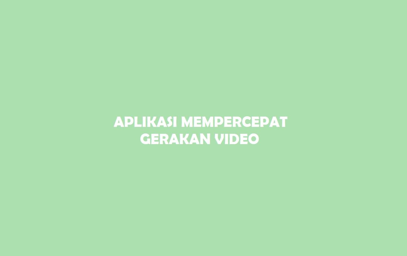 Gerakan Video