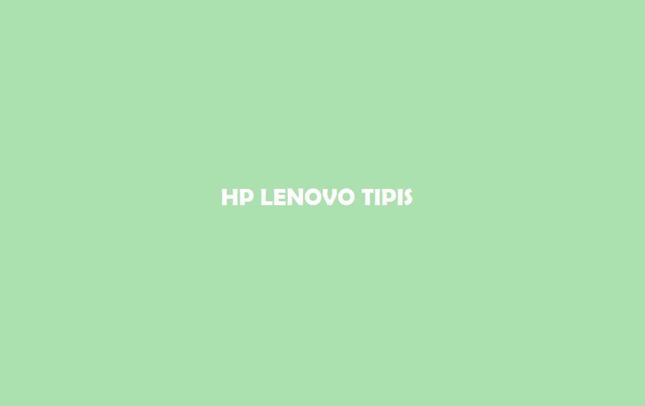 HP Lenovo Tipis