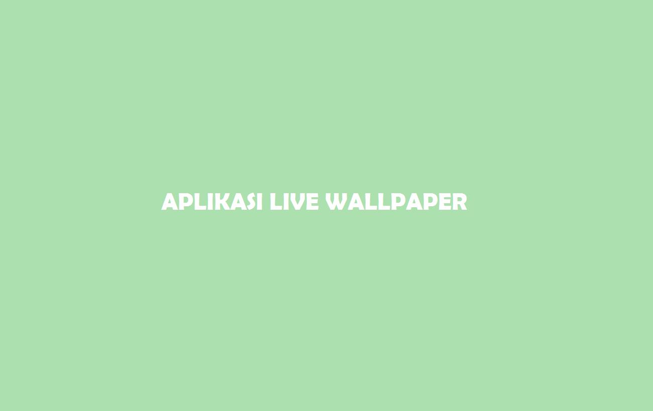 Live Wallpaper